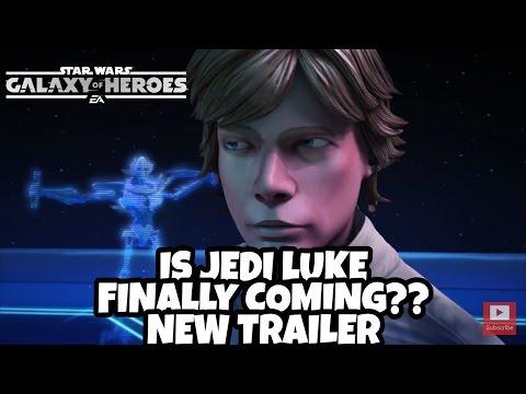Star Wars Galaxy Of Heroes Is Jedi Luke Coming?? Newest SWGOH Trailer
