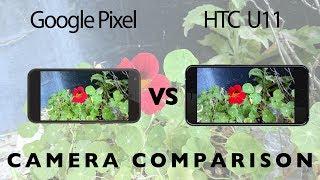 HTC U11 vs Google Pixel Camera Test Comparison