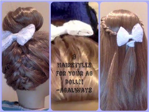 3 Hairstyles for your American Girl Doll ~ Inspired by CGH