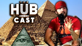 Covfefe Pyramid Conspiracy | The Hub Cast Episode 28
