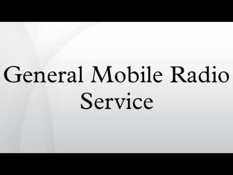 General Mobile Radio Service