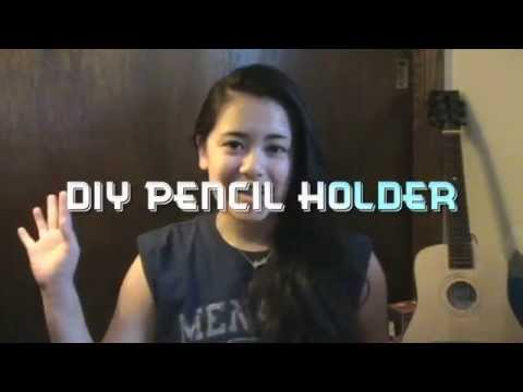DIY Pencil Holder/Organizer
