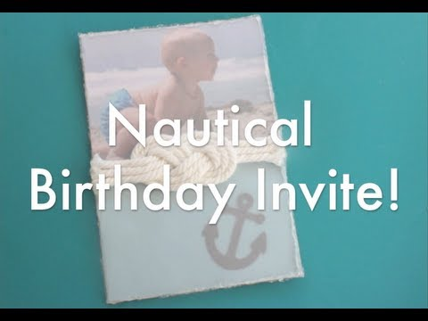 How to Make: Nautical Birthday Invitations