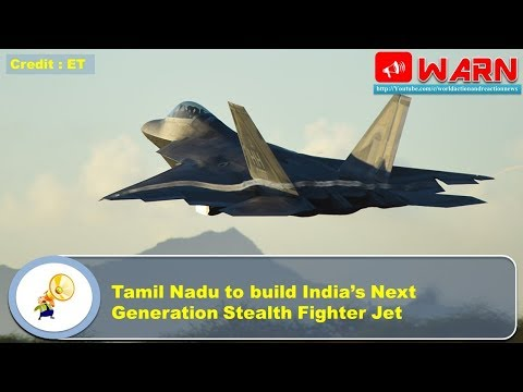 Tamil Nadu to build India's Next Generation Stealth Fighter Jet