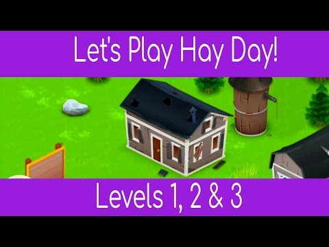 Hay Day Level 1, 2 & 3 Walkthrough Tutorial Let's Play #1