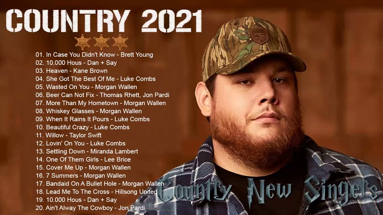 Country Music Playlist 2021 - Top New Country Songs Right Now 2021 - Country Music 2021