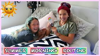 OUR SUMMER MORNING ROUTINE   SISTER FOREVER
