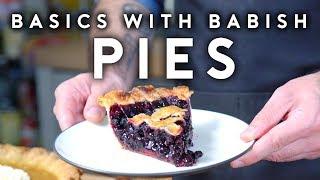 Pies | Basics with Babish