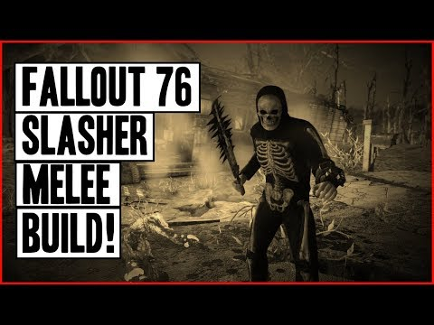 Fallout 76 | The Slasher Melee Build! (One Handed)
