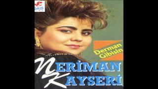 Neriman Kayseri-Derman Gibisin [© Şah Plak]