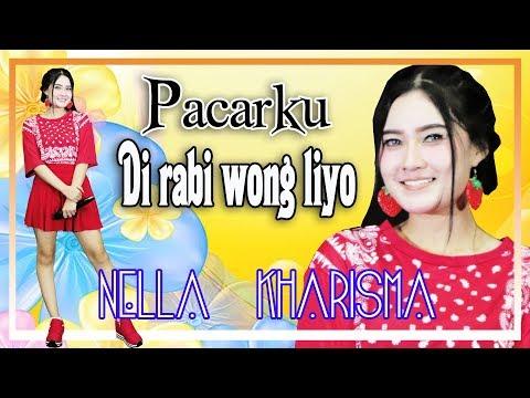 Nella kharisma Pacarku di Rabi Wong Liyo