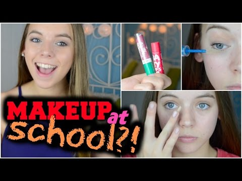 HOW TO GET AWAY WITH MAKEUP AT SCHOOL!