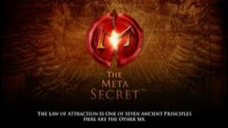 THE META SECRET- (FULL MOVIE)  LAW OF ATTRACTION.