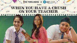 School Days: When You Have A Crush On Your Teacher | The Timeliners