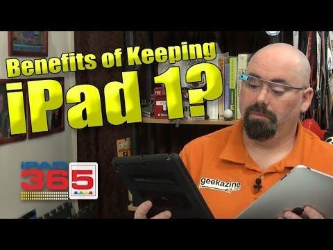 Benefits of Keeping Your iPad 1?