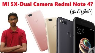 Xiaomi Mi 5X - Redmi Note 4 with Dual Camera? | All you need to know in Tamil | Tech Satire