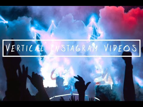 How to Upload Vertical HD Videos to Instagram
