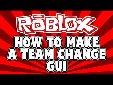 Roblox Studio [How to make a Team Change Gui!]