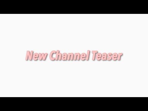 New Channel Teaser
