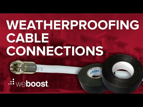Weatherproofing Cable Connections - weBoost