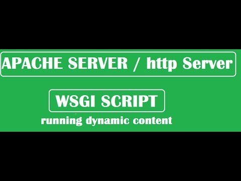 How to run dynamic content on http server (apache server) in centos 7 , Redhat 7 (wsgi script)