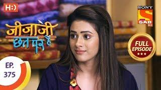 Jijaji Chhat Per Hai - Ep 375 - Full Episode - 12th June, 2019