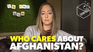 WHO CARES ABOUT AFGHANISTAN?