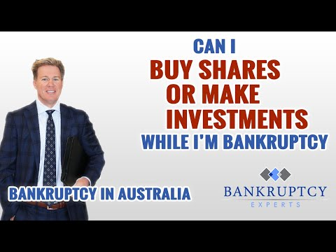 Can I Buy Shares or Make Investments while I'm Bankrupt in Australia?