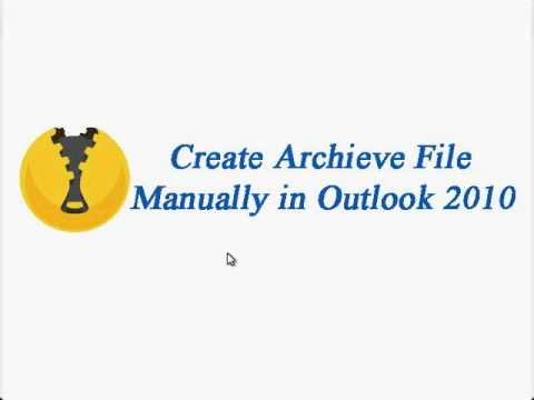 Create Outlook File Manually in Outlook 2010 !!