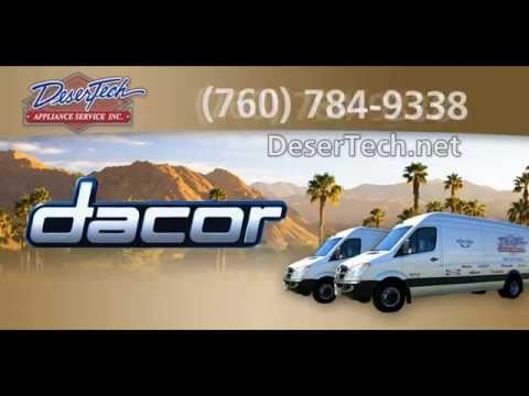 Dacor Repair Cathedral City Ca - Refrigerator, Oven, Dishwasher