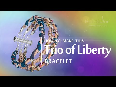 How to make this Trio Of Liberty bracelet | Liberty Of London