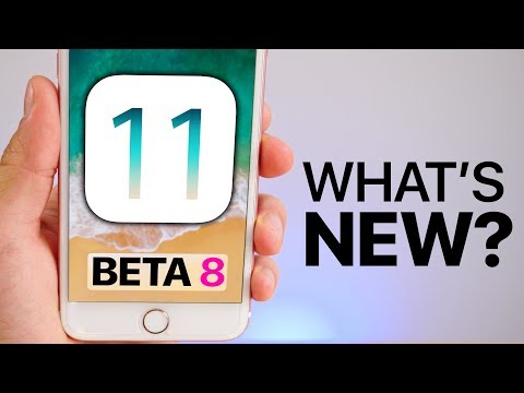 iOS 11 Beta 8 Released! What's New?