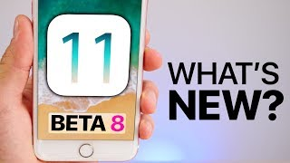 iOS 11 Beta 8 Released! What