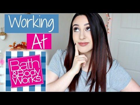 Working at Bath & Body Works