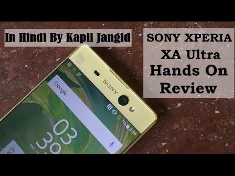 [Hindi] Sony Xperia XA Ultra   Hands On Review   India   Kapil Jangid