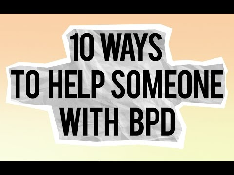 10 ways to help someone with BPD