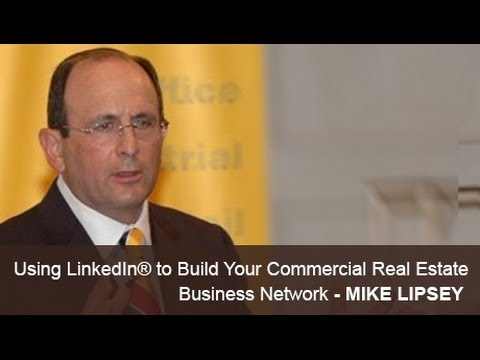 Build Commercial Real Estate Business Network using LinkedIn®