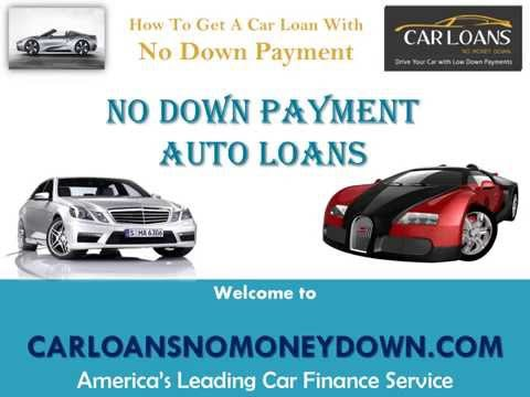 How to Get a Car Loan with No Down Payment