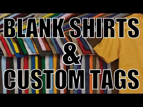 Clothing Brand Startup | Blank Shirts & Custom Tags