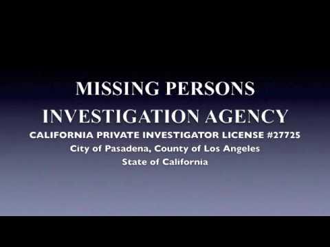 PRIVATE INVESTIGATOR - PASADENA, CA - MISSING PERSONS SPECIALIST