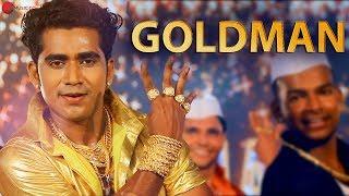 Goldman - Vikas Kuchekar, Yogesh Khillare & Sandip Gandhi