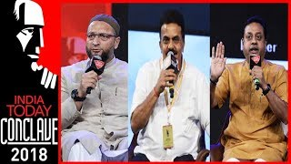 Ayodhya : The Politics of Hate | Sambit Patra, Sanjay Nirupam & Owaisi | India Today Conclave 2018