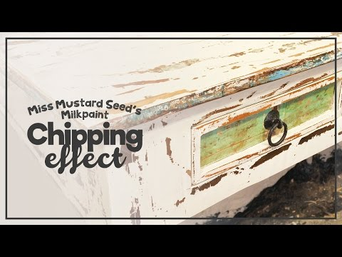 Miss Mustard Seed's milkpaint - Chipping effect!