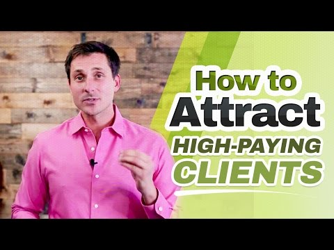 How to Attract High-Paying Clients