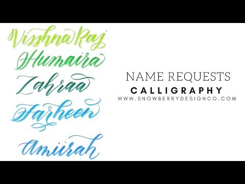Name Requests #10   MODERN CALLIGRAPHY