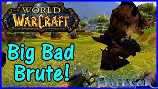 Let's Play World Of Warcraft #91: Big Bad Brute!