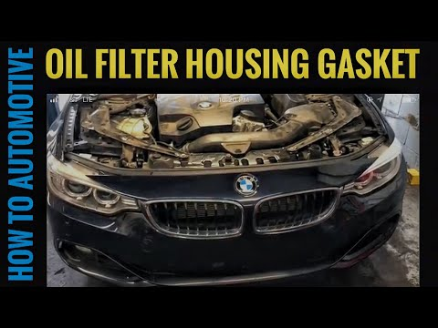 How to Replace the Oil Filter Housing Gasket on a 2013-2016 BMW 435i