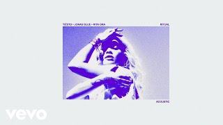 Tiësto, Jonas Blue, Rita Ora - Ritual (Acoustic)
