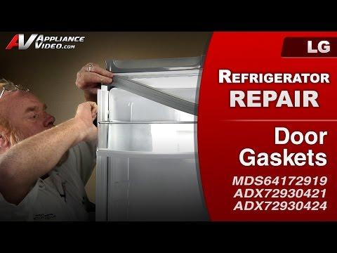 LG Refrigerator - Frost around door - Door Gaskets replacement