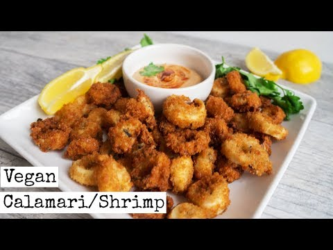 Vegan Calamari & Shrimp |